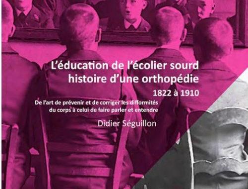 Nouvelle acquisition : L'éducation de l'écolier sourd