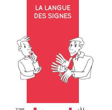 Nouvelle acquisition : La langue des signes